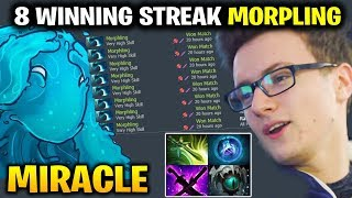 Miracle 8 Winning Streak with Morphling - UNDEFEATABLE