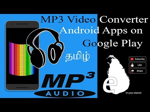 Video To MP3 Converter High Quality MP3 Video Converter For Android App Tamil Eilankai