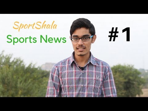Sports News #1 | New SportShala Series for all Sports Updates | Happy New Year 2018