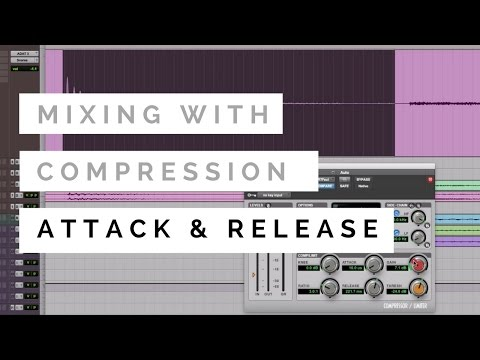 Mixing With Compression – Attack and Release – TheRecordingRevolution.com