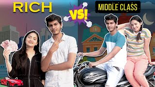 RELATIONSHIP - RICH VS MIDDLE CLASS || Nishant Chaturvedi || Sibbu Giri