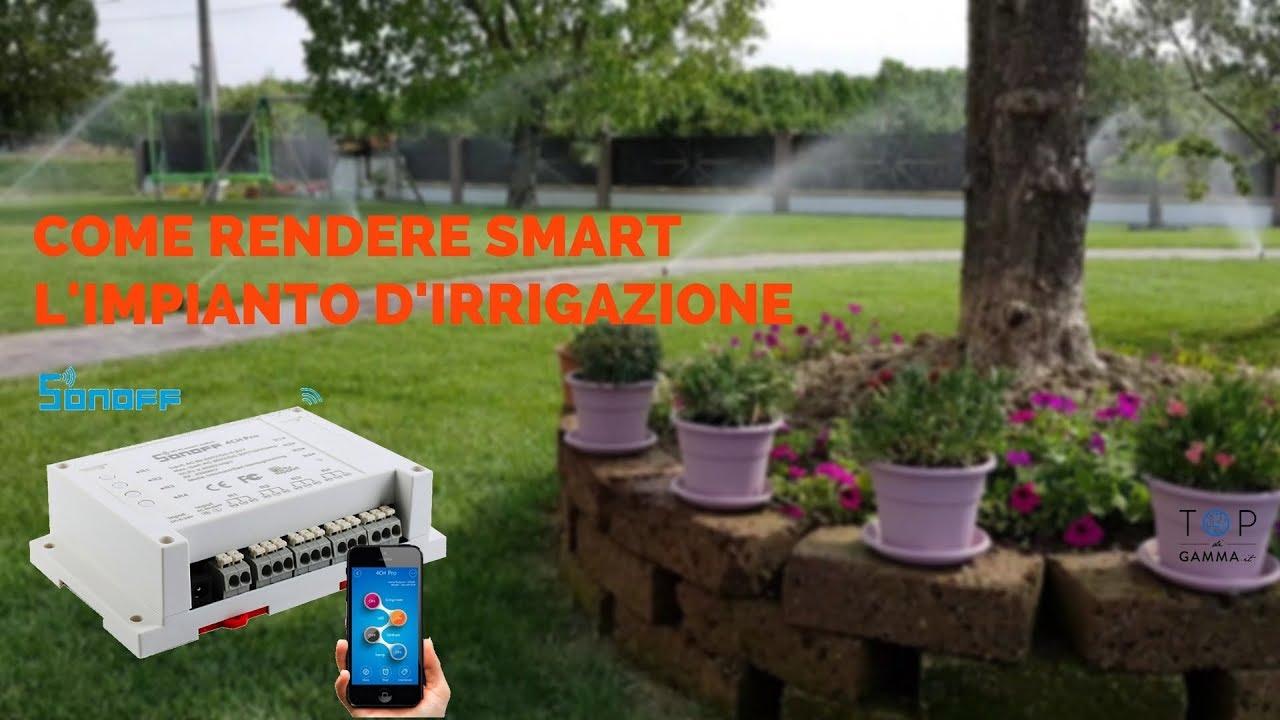 Impianto irrigazione per la casa domotica con sonoff 4ch for Acquisti per la casa