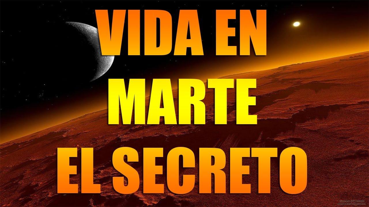 El secreto de Marte - Existe vida extraterrestre ...