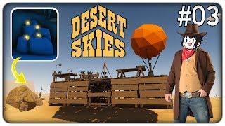 LA M N ERA DORO SEGRETA E LA NUOVA NAVE VOLANTE  Desert Skies   Ep. 03