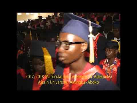 2017/2018 MATRICULATION OF ADEKUNLE AJASIN UNIVERSITY, AKUNGBA AKOKO, ONDO STATE, NIGERIA