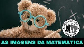 As Imagens da Matemática