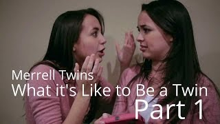 What It's Like To Be A Twin