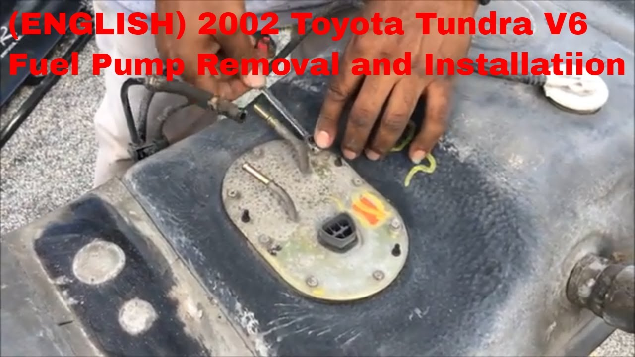 2002 Toyota Tundra V6 Fuel Pump Removal And Installation In English Youtube