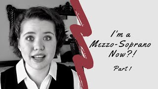 I'm a Mezzo-Soprano Now?! Pt. 1 | Voice Change at 20 yrs. old