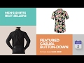 Featured Casual Button-Down Shirts Men's Shirts Best Sellers