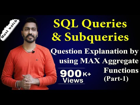 Lec-47: SQL Queries And Subqueries (part-1) | Database Management System