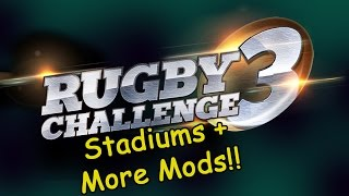 Rugby Challenge 3 - Stadiums + more mods