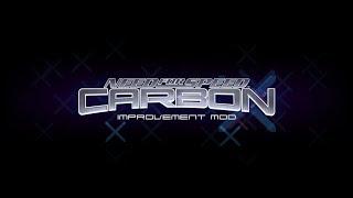 NFS Carbon - Improvement Mod Release Trailer