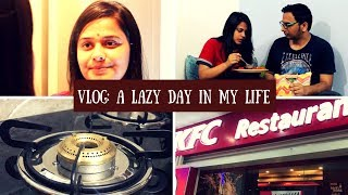 Vlog: A Lazy Day In My Life | A Day In My Life Vlog | Saloni Srivastava