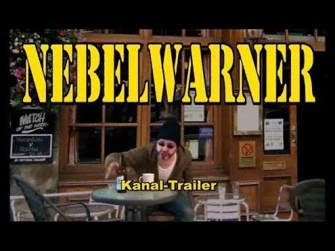 NEBELWARNER - Trailer