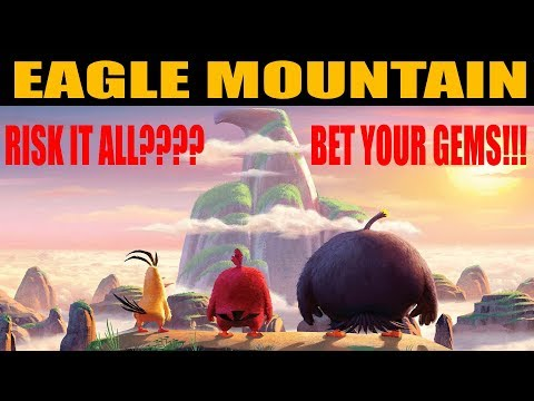 Eagle Mountain (Risking All My GEMS) - Angry Birds Evolution