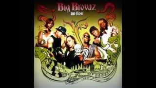 Big Brovaz- nu flow