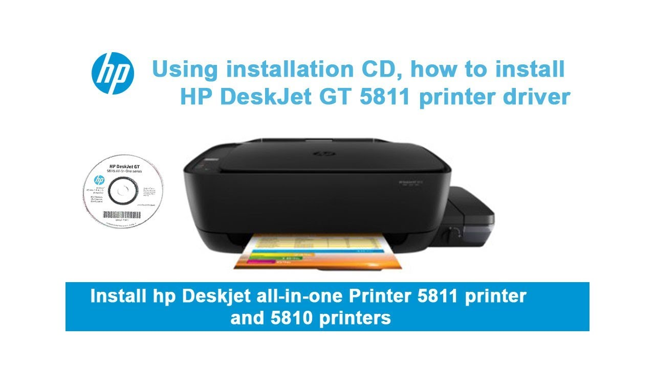 Using installation CD, how to install HP DeskJet GT 5811 printer driver and  5810 printer
