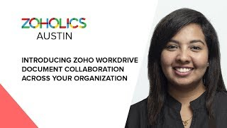 Introducing Zoho WorkDrive - Document Collaboration Across Your Organization - Aarthi Elizabeth