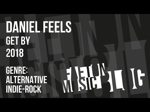 Daniel Feels - Get By (2018) [Faeton Music Blog]