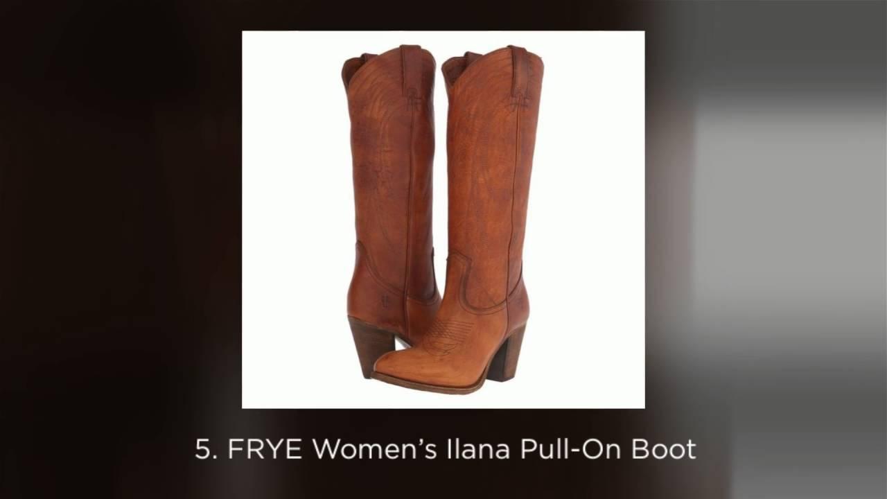 a7b316bd481 Best Women's Frye Tall Cowboy Boots - Fall 2016 Top 5 List