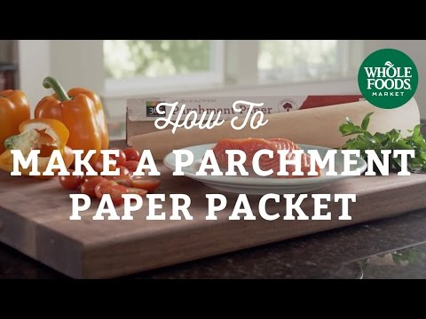 Kitchen Hack:  How To Make a Parchment Paper Packet   Fall Cooking l Whole Foods Market