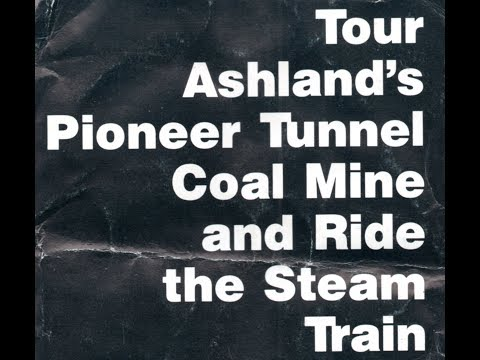 Tour Ashland's Pioneer Tunnel Coal Mine 1992