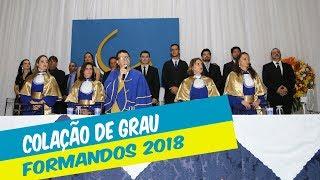 REALIZADA COLAÇÃO DE GRAU DOS FORMANDOS DO 2º SEMESTRE DE 2018