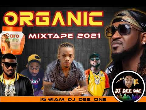 Download LATEST NAIJA AFROBEAT 2021 NONSTOP ORGANIC MIX BY (DJ DEE ONE)TIMAYA/WIZKID/TEKNO/TENI/MR P/RUDEBOY