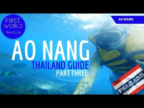 AO NANG, THAILAND THINGS TO DO - 4 ISLANDS TOUR & MORE - FIRST WORLD TRAVELLER