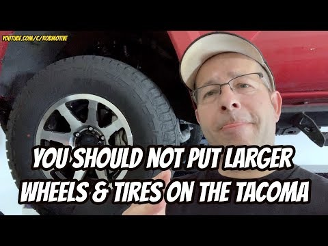 you-should-not-put-larger-wheels-&-tires-on-the-tacoma...but-i'm-gonna-anyway!