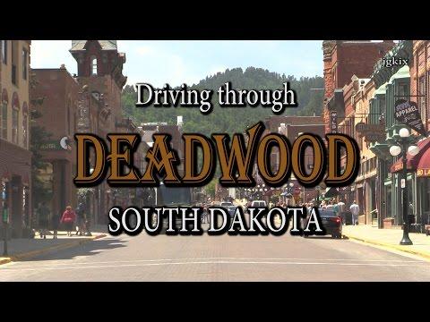 Driving through Deadwood, South Dakota