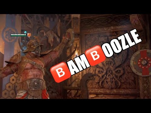[For Honor] BAMBOOZLE