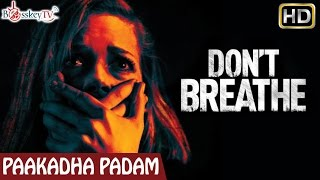 Don't Breathe Movie Review | Jane Levy | Dylan Minnette | Paakadha Padam | Bosskey TV