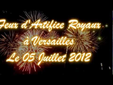 Les feux d'artifices royaux de Versailles 05 juillet 2012 - firework versailles 2012