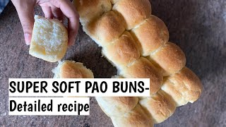 SUPER SOFT PAO BUNS- DETAILED RECIPE (LADI PAO)