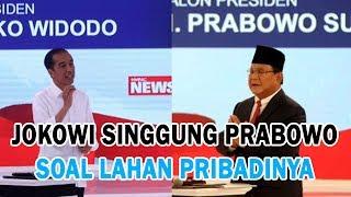 Jokowi Sindir Prabowo Soal Lahan Pribadinya