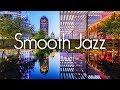 Gambar cover Smooth Jazz Chillout Lounge • Smooth Jazz Saxophone Instrumental for Relaxing, Dinner, Study