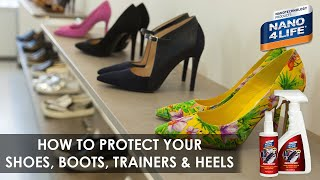 How to protect your shoes | Nano4-Shoes | By NANO4LIFE