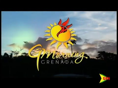 Good Morning Grenada- December 2ND 2015