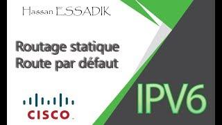 IPv6:Routage statique   Route par défaut   Darija
