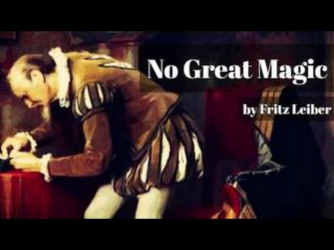 No Great Magic, by Fritz Leiber