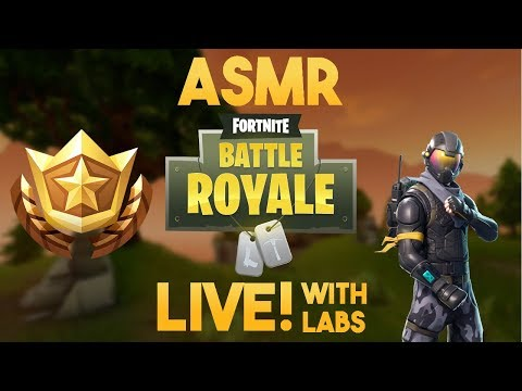 ASMR Gaming: Live! with Labs [Fortnite Battle Royale]