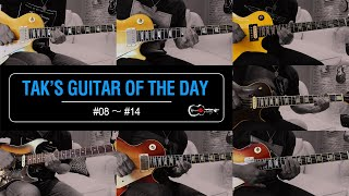 Tak's Guitar of the Day #08~#14