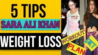 LOSE WEIGHT FAST:  How Sara Ali Khan Lose Weight ? ( WORKOUT & DIET PLAN )