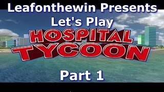 Let's Play - Hospital Tycoon - Part 1 [HD 1080 60FPS]