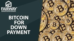How To Use Bitcoin for Mortgage Down Payment