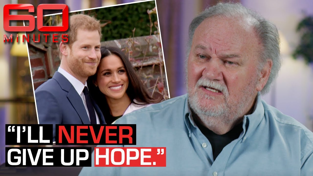 Thomas Markle's message for his daughter Meghan in exclusive interview | 60 Minutes Australia