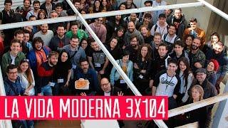 La Vida Moderna 3x104...es un programa abortado