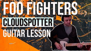 Foo Fighters | Cloudspotter | Guitar Lesson